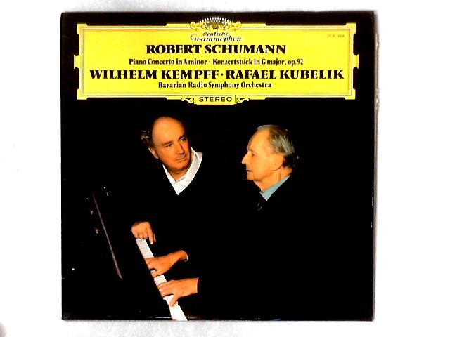 Klavierkonzert A-Moll • Piano Concerto In A Minor • Konzertstück G-dur (In G Major) Op.92 LP By Robert Schumann