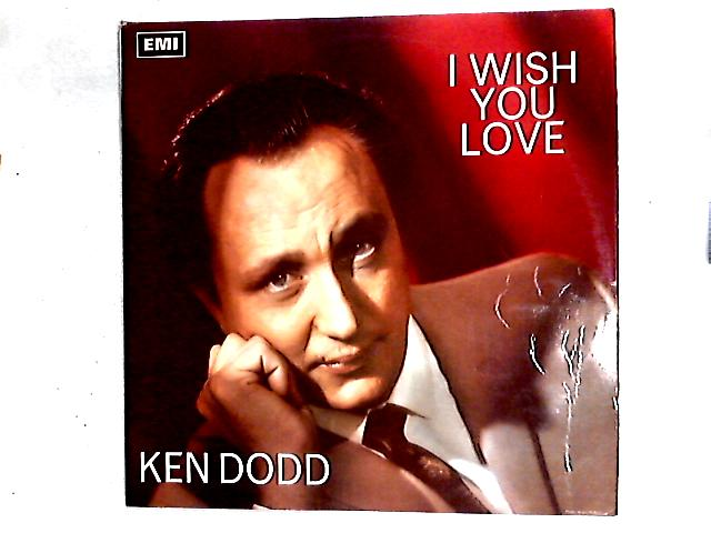 I Wish You Love LP By Ken Dodd