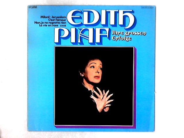 Ihre Grossen Erfolge LP By Edith Piaf