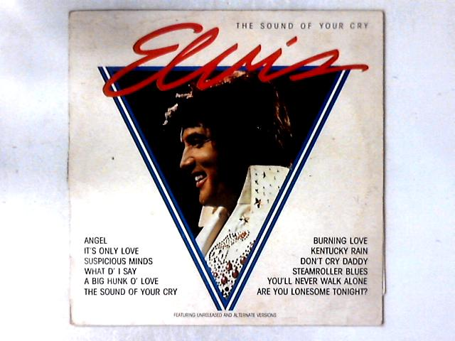 The Sound Of Your Cry LP COMP By Elvis Presley