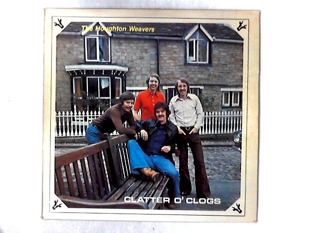 Clatter O' Clogs LP By The Houghton Weavers