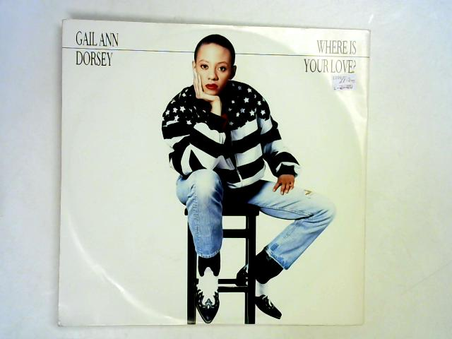 Where Is Your Love? 12in By Gail Ann Dorsey