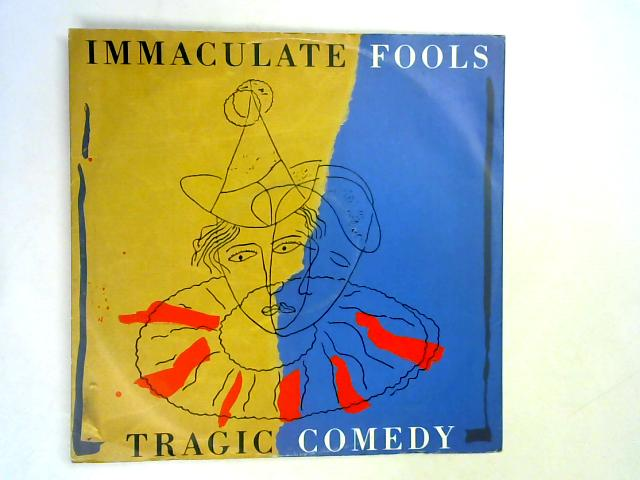 Tragic Comedy 12in 1st By Immaculate Fools