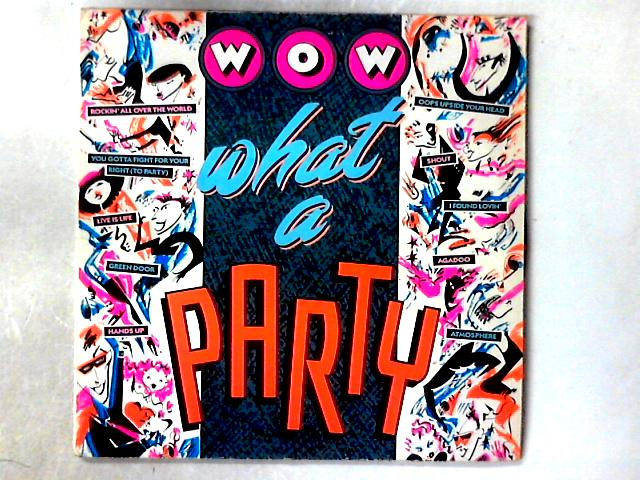 Wow What A Party! 2xLP COMP By Various