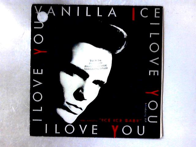 I Love You 12in By Vanilla Ice