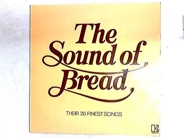 The Sound Of Bread - Their 20 Finest Songs Comp By Bread