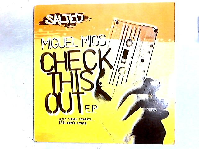 Check This Out E.P. 12in By Miguel Migs