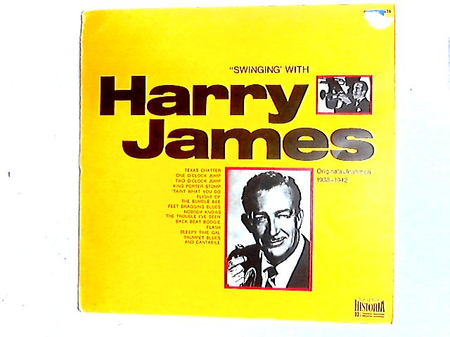Swinging' With Harry James Comp By Harry James And His Orchestra
