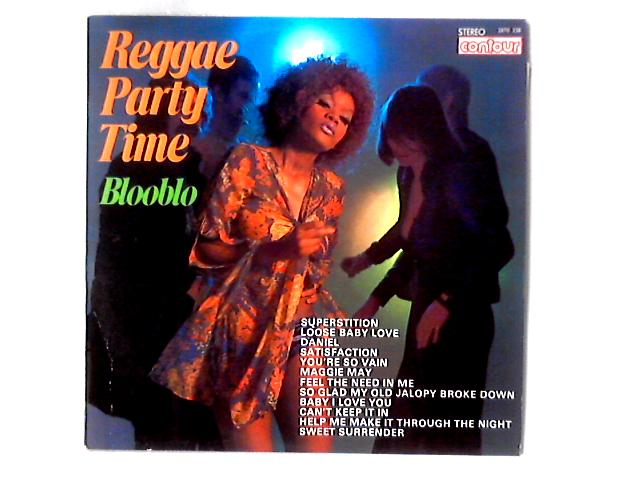 Reggae Party Time LP by Blooblo