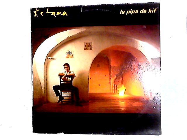 La Pipa De Kif LP By Ketama