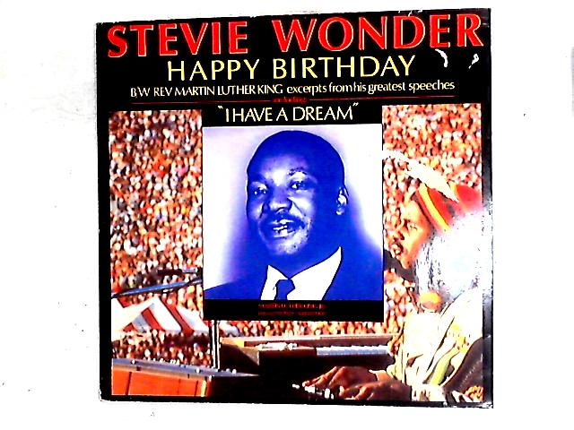 Happy Birthday / Great Excerpts From His Speeches 12in By Stevie Wonder