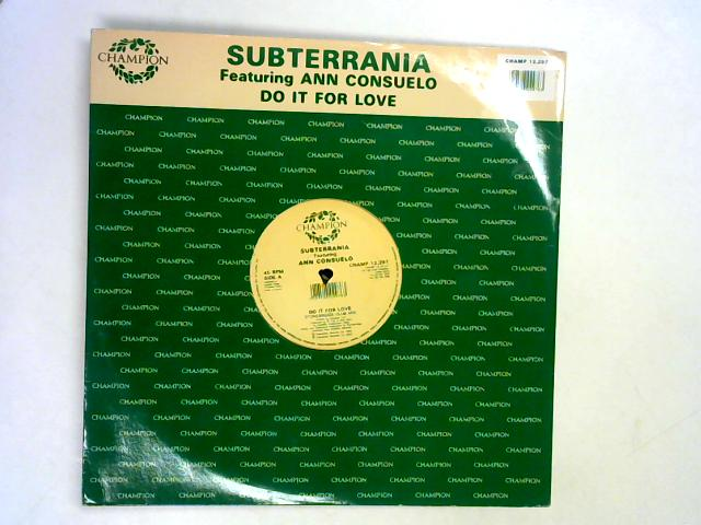 Do It For Love 12in By Subterrania