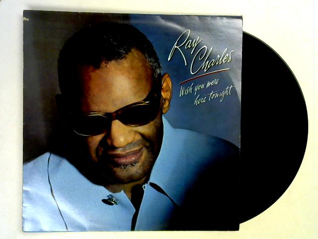 Wish You Were Here Tonight LP By Ray Charles