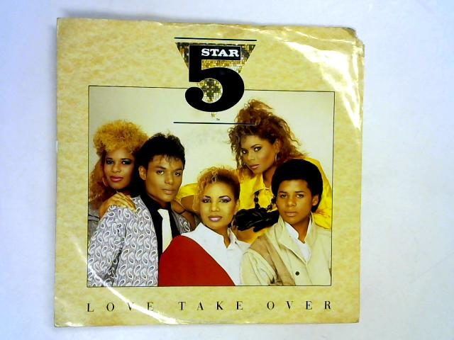 Love Take Over 12in by Five Star