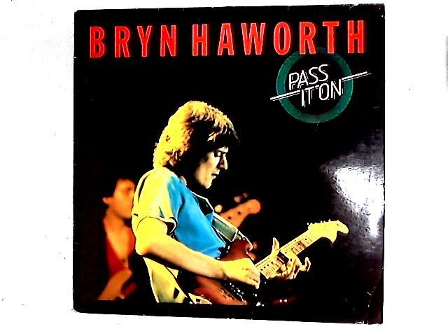 Pass It On LP By Bryn Haworth