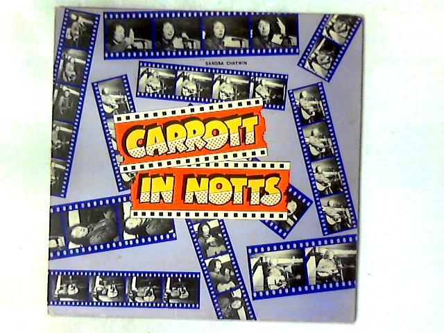 Carrott In Notts LP By Jasper Carrott