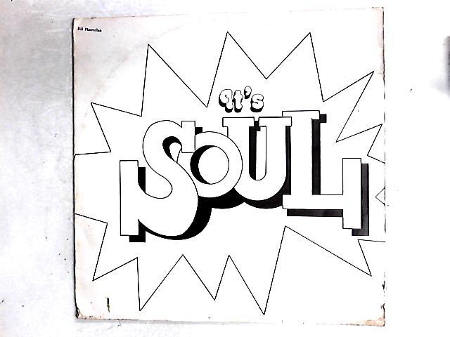 It's Soul LP By Bill Macmillan