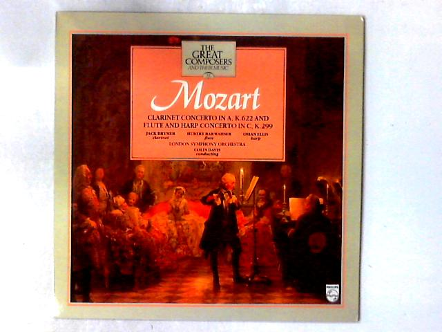 Clarinet Concerto In A, K622 And Flute & Harp Concerto In C, K299 LP By Wolfgang Amadeus Mozart