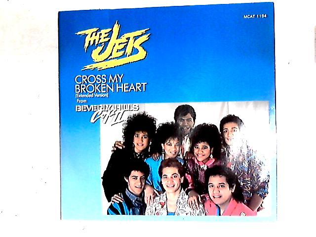 Cross My Broken Heart 12in by The Jets