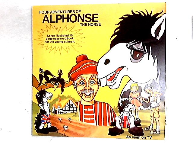 Four Adventures Of Alphonse The Horse LP + booklet By Alphonse