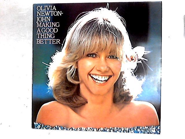 Making A Good Thing Better LP By Olivia Newton-John