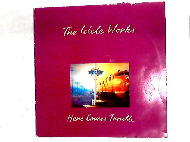 Here Comes Trouble 12in By The Icicle Works