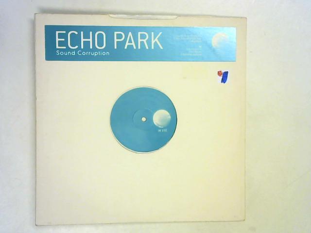 Sound Corruption 12in pr By Echo Park
