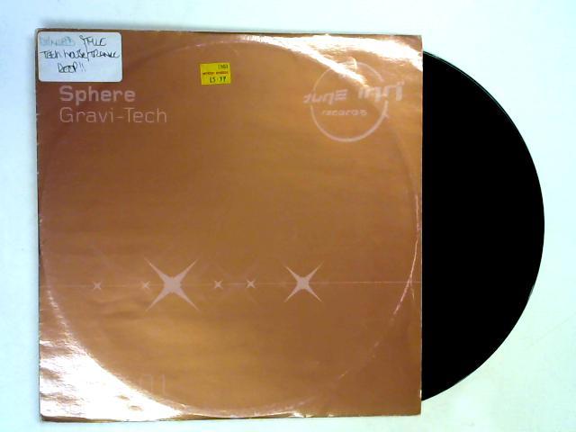 Gravi-Tech [Disc 1] 12in 1st By Sphere