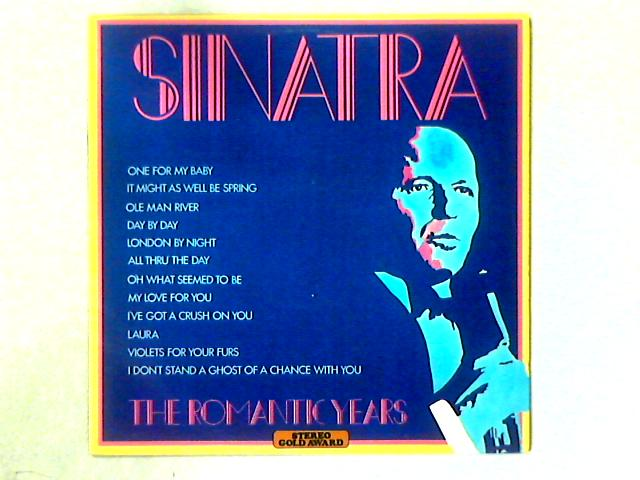 The Romantic Years LP COMP By Frank Sinatra