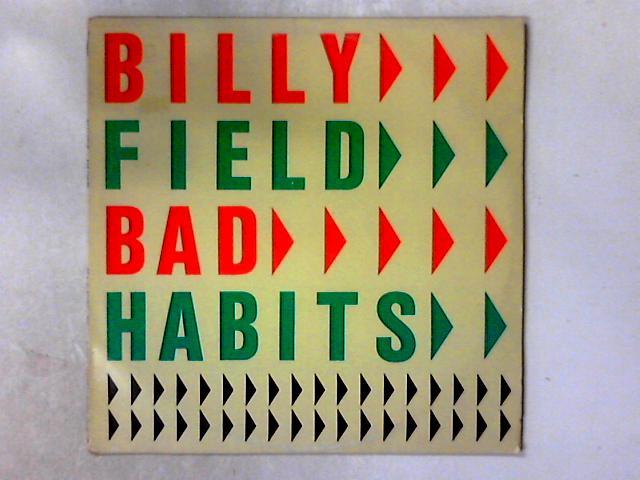 Bad Habits LP By Billy Field