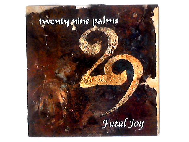 Fatal Joy LP By 29 Palms (2)