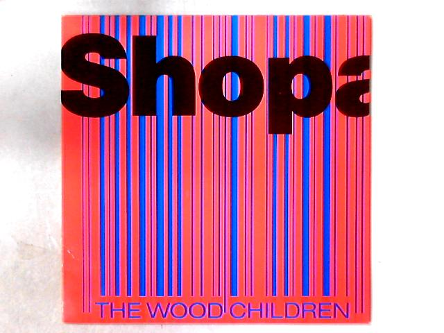 Shopaholic LP By The Wood Children