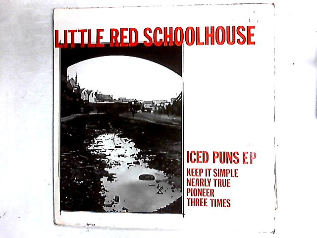 Iced Puns EP 12in By Little Red Schoolhouse
