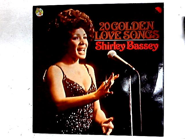 20 Golden Love Songs Comp By Shirley Bassey