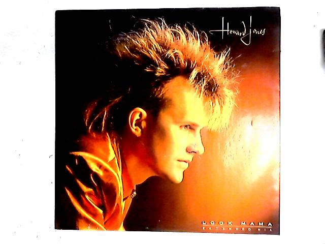 Look Mama (Extended Mix) 12in By Howard Jones