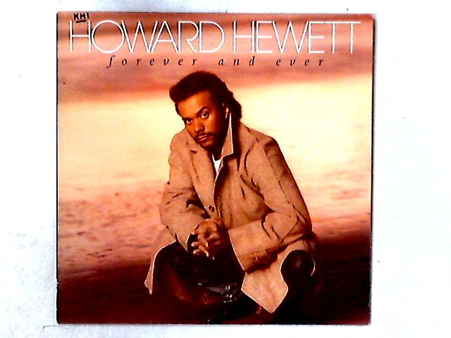 Forever And Ever LP By Howard Hewett