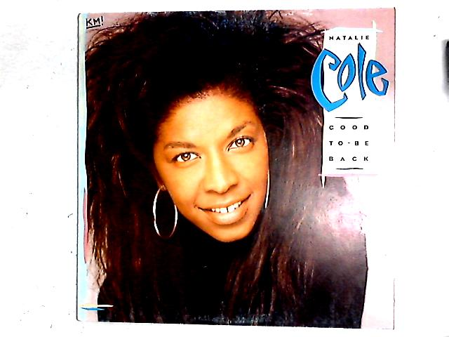 Good To Be Back LP By Natalie Cole