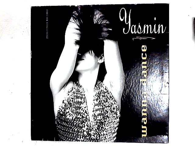 Wanna Dance 12in By Yasmin