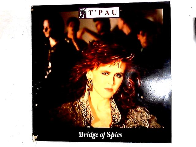 Bridge Of Spies LP By T'Pau