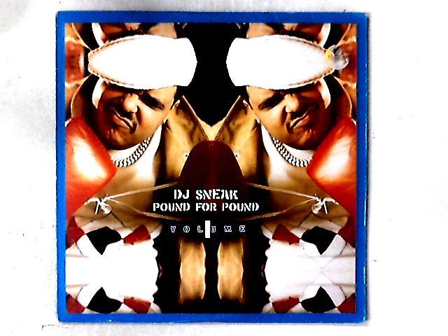 Pound For Pound Volume 1 2x12in By DJ Sneak