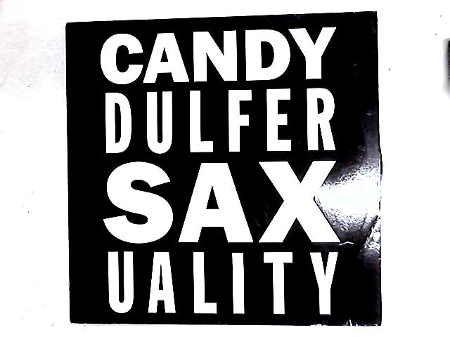 Saxuality 12in By Candy Dulfer
