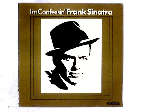I'm Confessin' LP COMP By Frank Sinatra