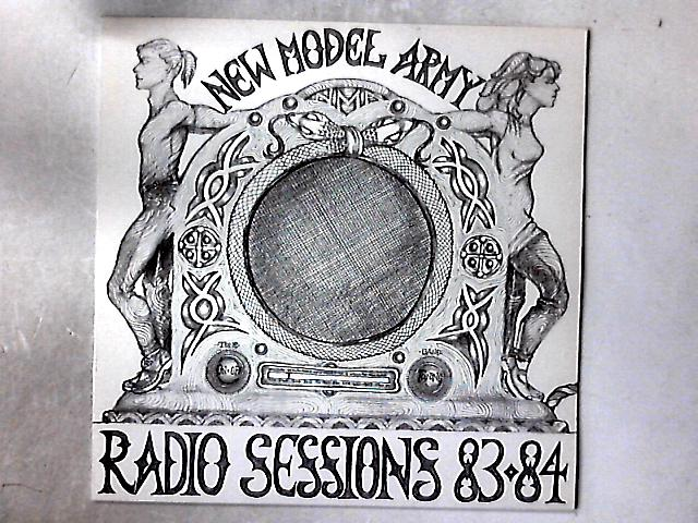 Radio Sessions 83-84 LP By New Model Army