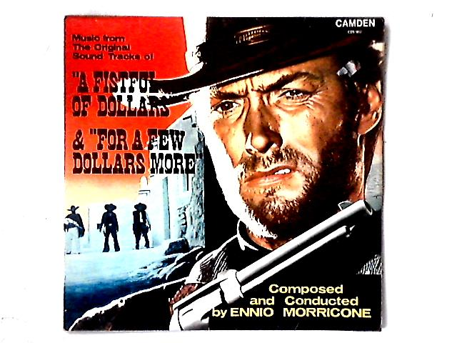 "Music From The Original Sound Tracks Of ""A Fistful Of Dollars"" & ""For A Few Dollars More"" LP By Ennio Morricone"