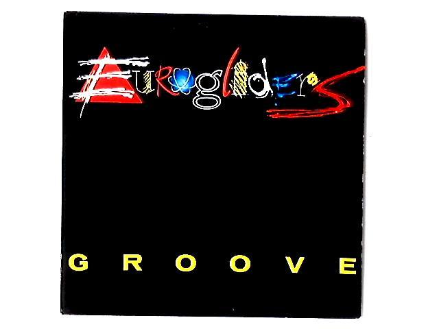Groove 12in By Eurogliders