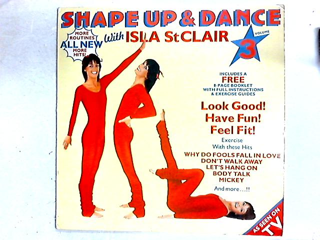 Shape Up & Dance Volume 3 Comp + Poster By Isla St Clair