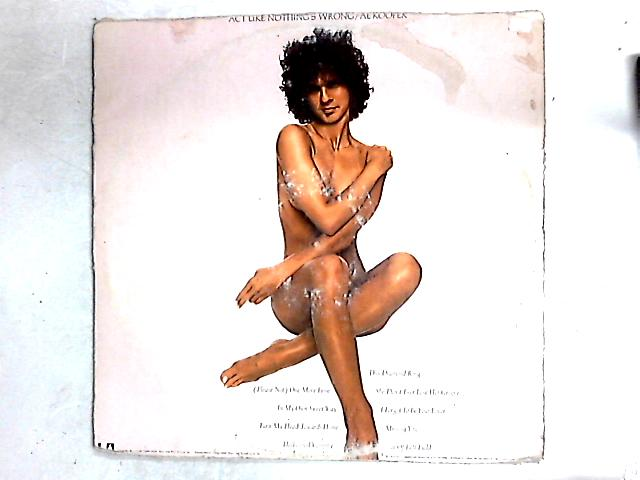 Act Like Nothing's Wrong LP By Al Kooper