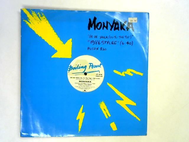Go De Yaka (Go To The Top) (1986 Stylee) 12in 1st By Monyaka