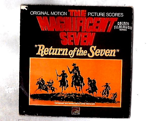 The Magnificent Seven / Return Of The Seven LP By Elmer Bernstein