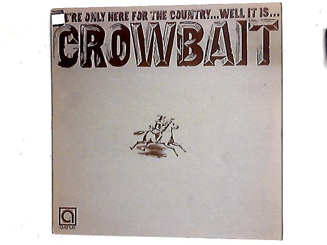 Crowbait LP By Crowbait